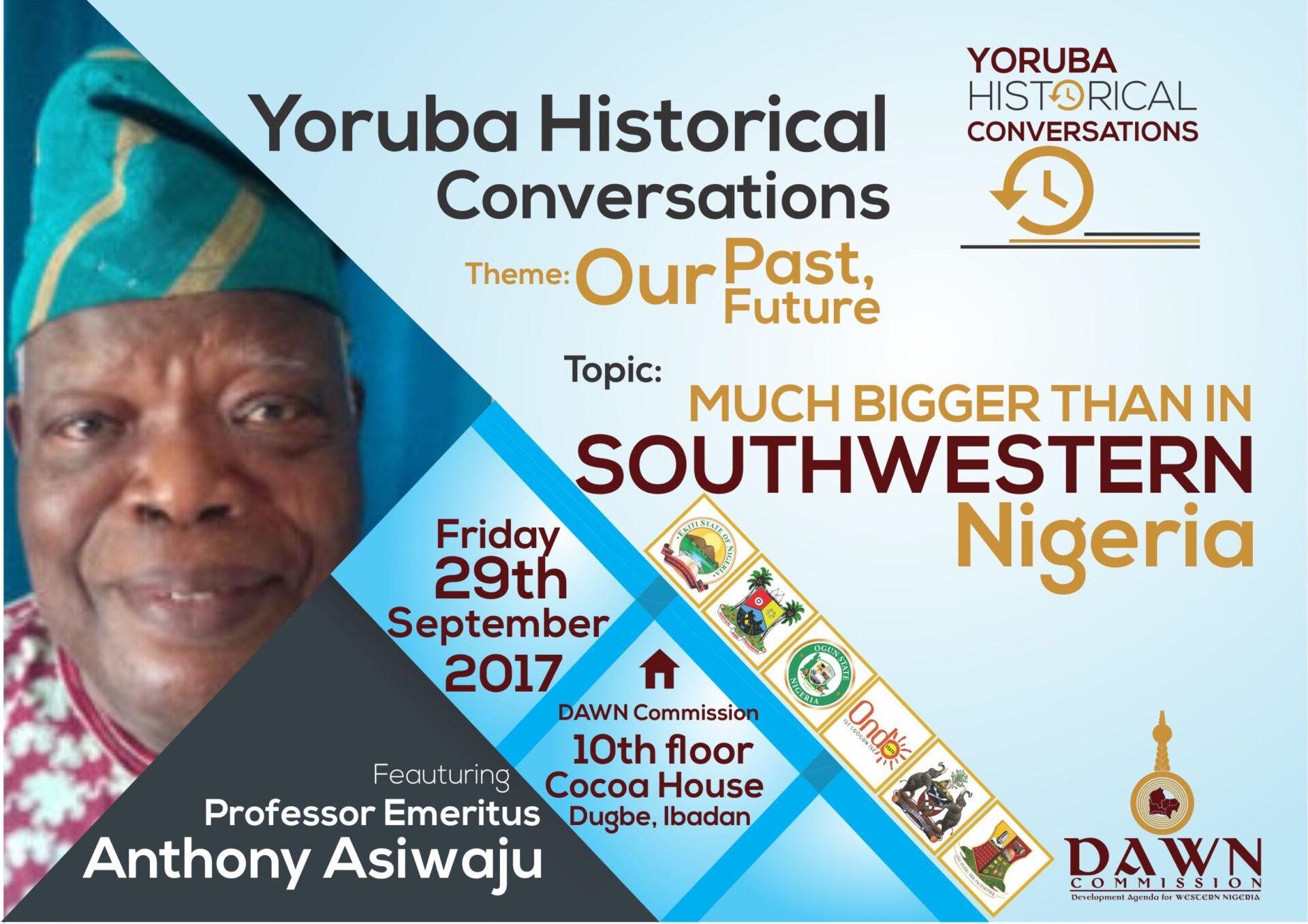 yoruba historical conversation -Professor Anthony Asiwaju