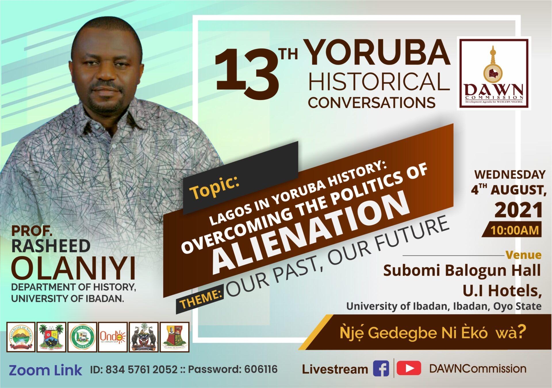 yoruba historical conversation 13th Edition (10am)